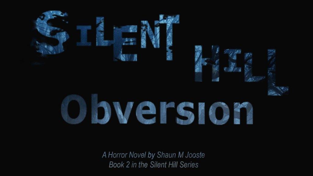Silent Hill Obversion | Horror novel | Survival Horror Book